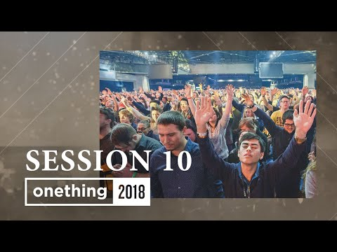 Onething 2018 - Session 10
