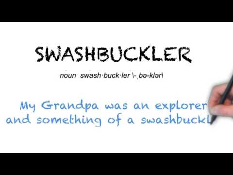 How to Pronounce 'SWASHBUCKLER'- English Grammar