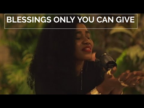 BLESSINGS ONLY YOU CAN GIVE- YETUNDE BANKOLE-BERNARD AND TY BELLO