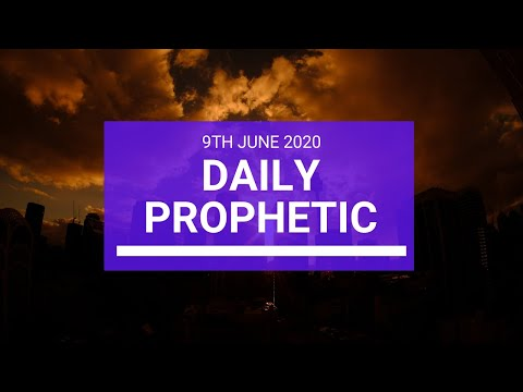 Daily Prophetic 9 June 2020 3 of 7