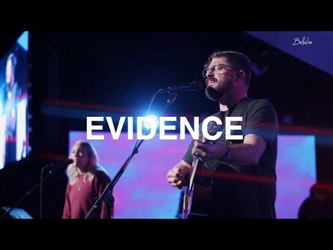 Evidence  Josh Baldwin  Bethel Church