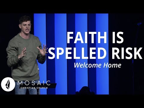 Welcome Home  Faith Is Spelled RISK  1 Kings 18:20-40