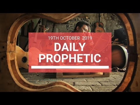 Daily Prophetic 19 October Word 6