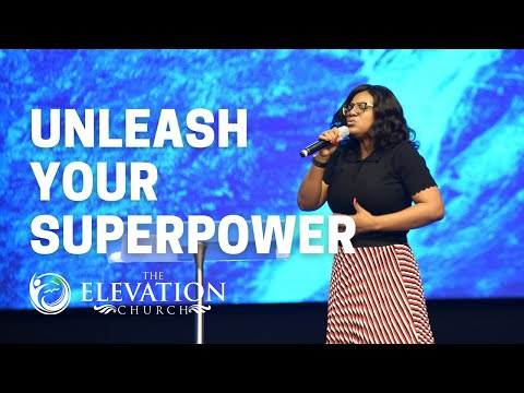 UNLEASH YOUR SUPERPOWER - THE ELEVAION CHURCH SUNDAY SERVICE (FULL) - 20th JUNE 2021