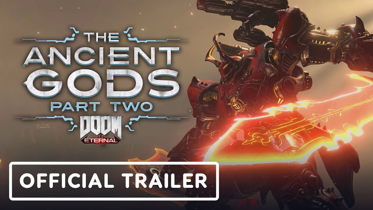 DOOM Eternal: The Ancient Gods Part 2 – Official Trailer