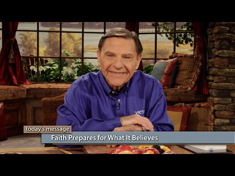 Faith Prepares for What It Believes