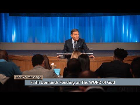 Faith Demands Feeding on The WORD of God