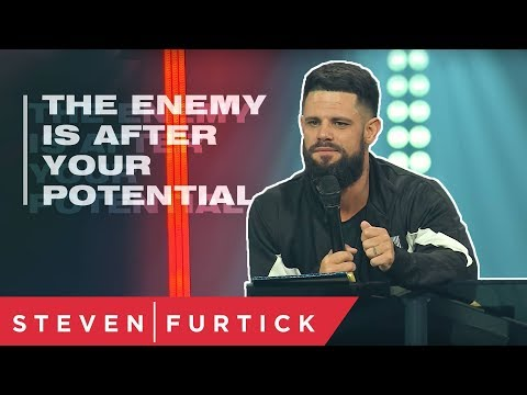 The Enemy Is After Your Potential  Pastor Steven Furtick
