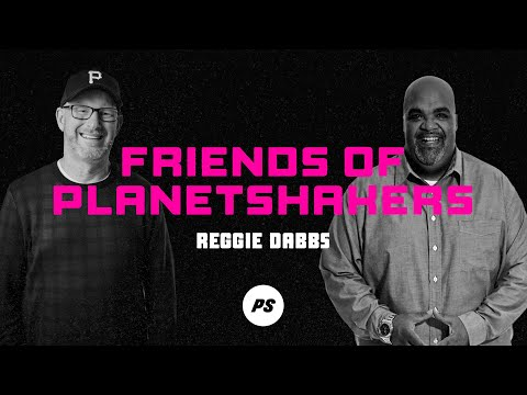 Friends of Planetshakers - Reggie Dabbs