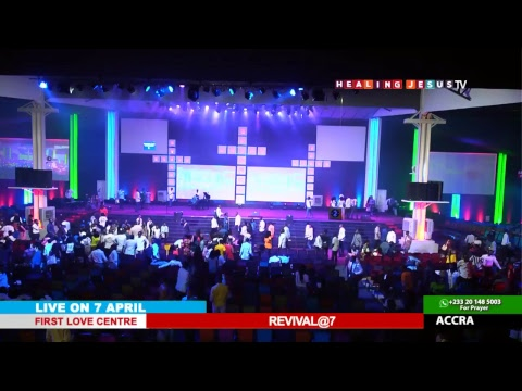WATCH REVIVAL@7, LIVE FROM THE FIRST LOVE CENTRE, ACCRA - GHANA.