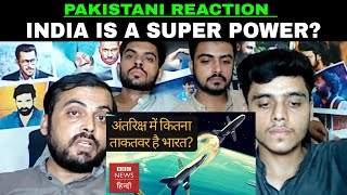 Pakistani Reaction on   Now India is Becoming a space superpower? - BBC News