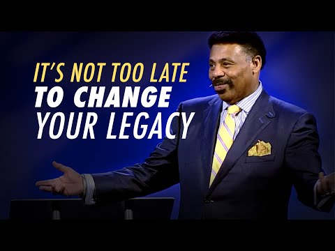 It's Not Too Late to Change Your Legacy - Tony Evans Sermon Clip