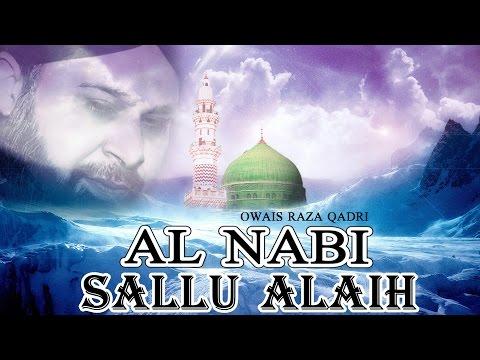 An Nabi Sallu Alay - Owais Raza Naat