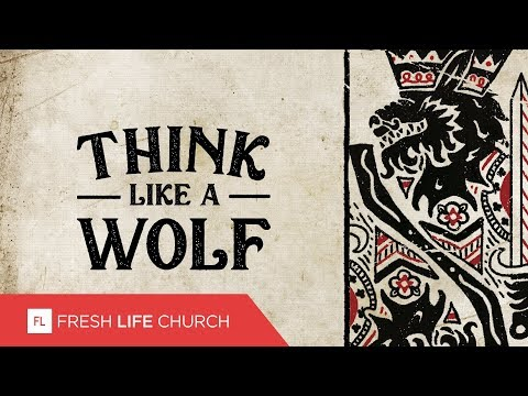 Think Like A Wolf :: I Declare War (Pt. 1)  Pastor Levi Lusko