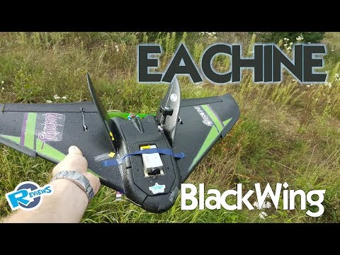 Eachine BlackWing - 680mm FPV wing - FUN! - UCv2D074JIyQEXdjK17SmREQ