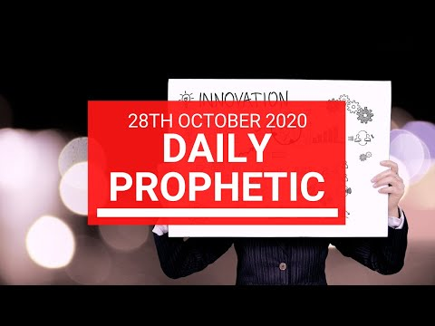 Daily Prophetic 28 October 2020 8 of 9 Daily Prophetic Word