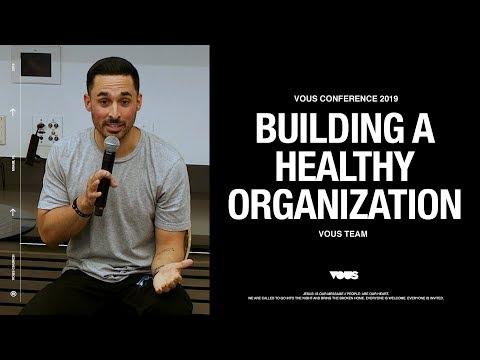 VOUS Conference 2019:  Building A Healthy Organization  VOUS Team