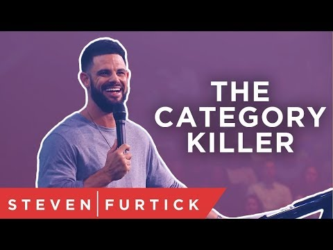 Its time to kill some of our categories.  Pastor Steven Furtick