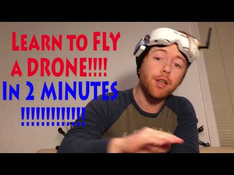 LEARN TO FLY A DRONE IN 2 MINUTES!!!!!!!!!!!!!!!!!!!!!!!! - UCN58vWsUutfdY_IneUR1ZYw