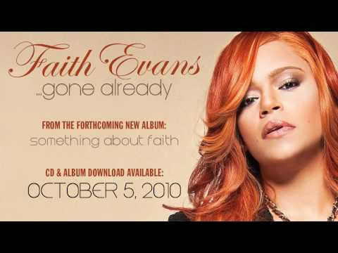 "Faith Evans ""Gone Already"" - UCWQB5QgiVIiuGLvQ1kuI5TA"