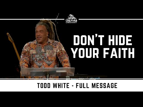 Todd White - Don't Hide Your Faith