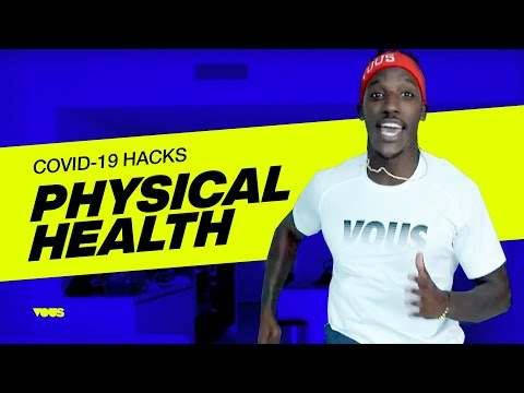 VOUS COVID-19 HACKS  Physical Health with Reese Whitely