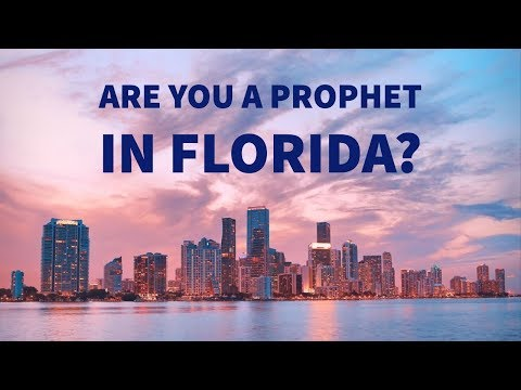 Are You a Prophet in Florida? I Need to Hear from You