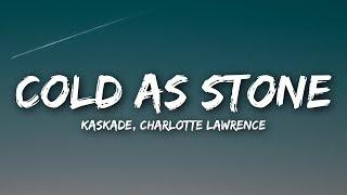Cold As Stone (Lyrics / Lyrics Video) ft. Charlotte Lawrence