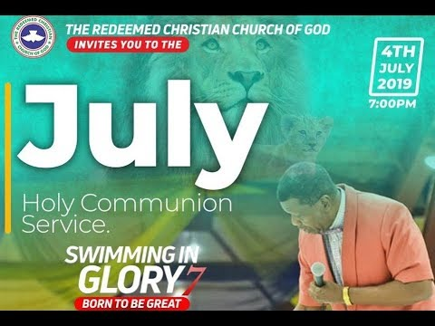RCCG JULY 2019 HOLY COMMUNION SERVICE - SWIMMING IN GLORY 7