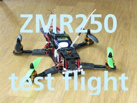 ZMR250 first flight - UCjcplFwEw8D9Qf-7EQFAAEw