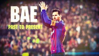Lionel Messi_Bae-Marcus & Martinus  Goals & Skills mix Past to Present