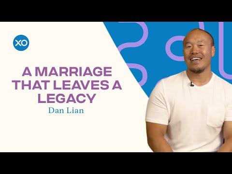 A Marriage That Leaves a Legacy  Dan Lian