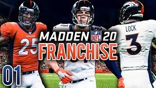 Madden 20 Franchise Ep.1 - The Denver Broncos Rebuild Begins