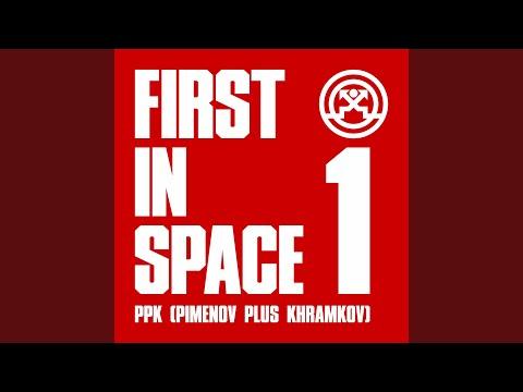 PPK (Pimenov Plus Khramkov) - First In Space
