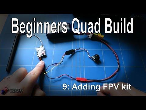 (9/9) Quadcopter Building for Beginners - Adding FPV kit to the model - UCp1vASX-fg959vRc1xowqpw