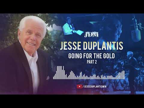 Going for the Gold, Part 2  Jesse Duplantis