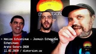 Entrevista a Echeniques en semifinales de Arena Sonora 2020 (11.02.2020)
