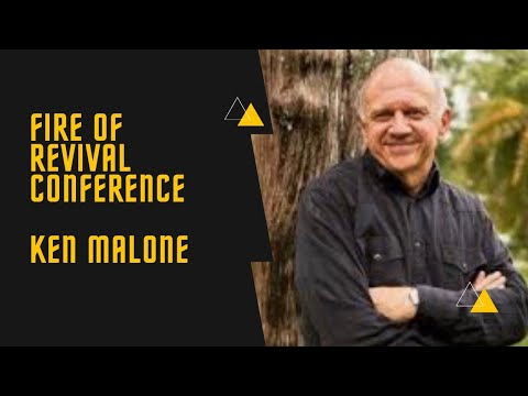 Fire of Revival Conference   Apostle Ken Malone   June 26, 2021