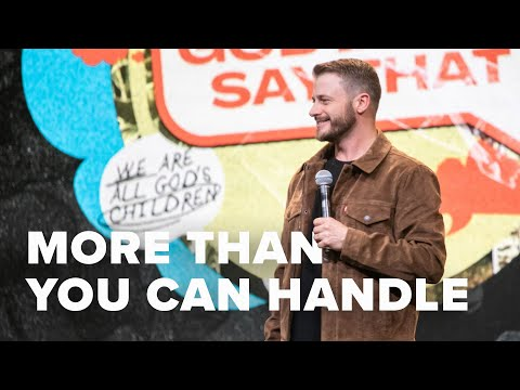 God Won't Give You More Than You Can Handle  Pastor Daniel Gray