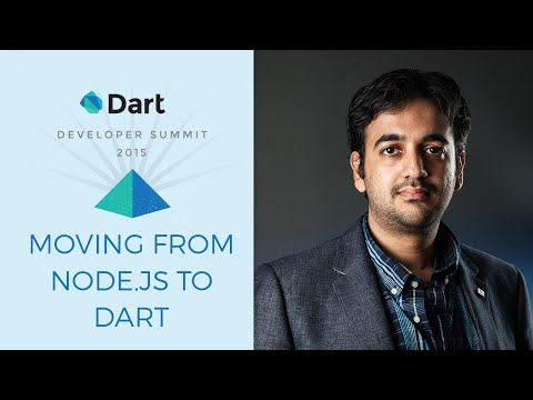 Moving from Node.js to Dart  (Dart Developer Summit 2015) - UC_x5XG1OV2P6uZZ5FSM9Ttw