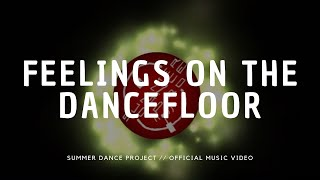 Feelings On The Dancefloor - summerdanceproject , Classical