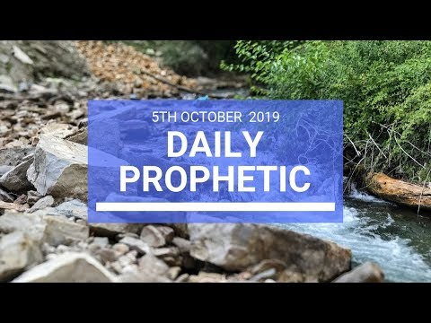 Daily Prophetic 5 October 2019   Word 2