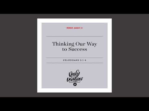 Thinking Our Way to Success  Daily Devotional