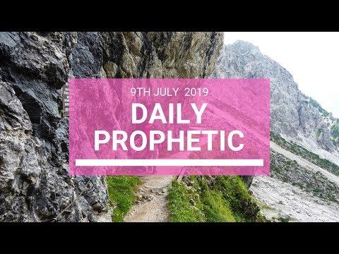 Daily Prophetic 9 July Word 5