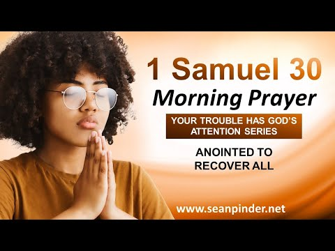 Anointed to RECOVER ALL - Morning Prayer