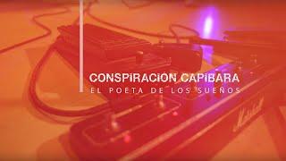 Conspiración Capibara - El Poeta De Los Sueños