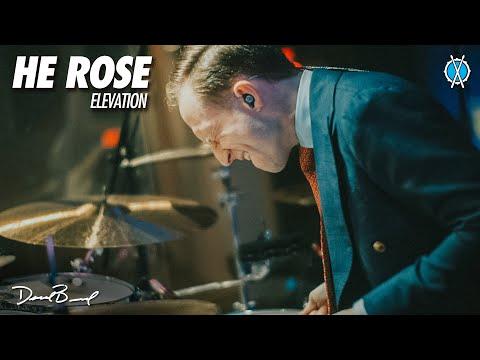 He Rose Drum Cover // Elevation // Daniel Bernard