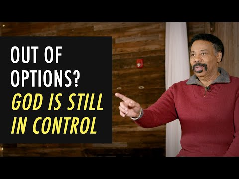 When You're Out of Options, God is Still in Control