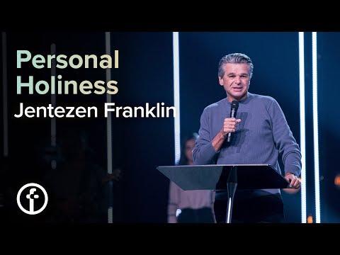 Personal  Holiness  Pastor Jentezen Franklin