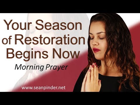 YOUR SEASON OF RESTORATION BEGINS NOW!!! - MARK 3 - MORNING PRAYER  PASTOR SEAN PINDER (video)